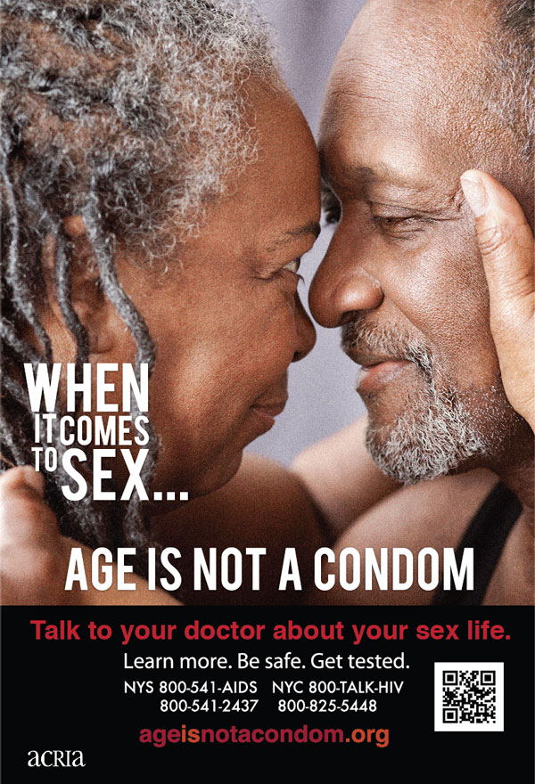 When it comes to sex... age is not a condom : talk to your doctor about your sex life - image/jpeg