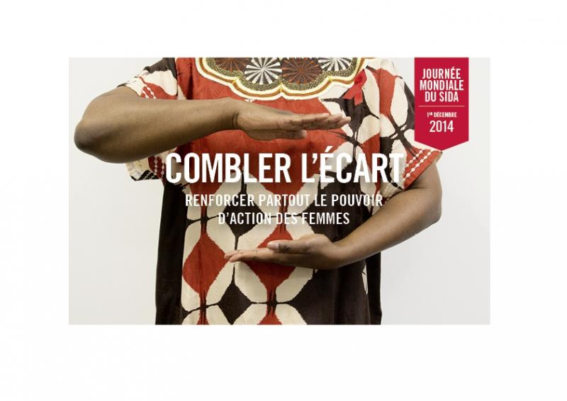 Journée mondiale du sida 1er décembre 2014 Combler l'écart : renforcer partout le pouvoir des femmes - image/jpeg