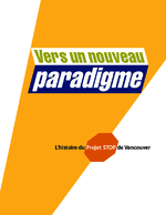 Vers un nouveau paradigme : l'histoire du Projet STOP de Vancouver - application/x-pdf