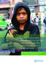 HIV and adolescents : guidance for HIV testing and counselling and care for adolescents living with HIV, recommandations for a public health approach and considerations for policy-makers and managers - application/x-pdf