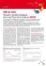 VIH et sida : situation épidémiologique dans les Pays de la Loire en 2012 - application/x-pdf