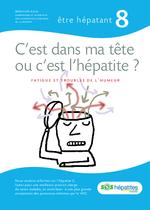 C'est dans ma tête ou c'est l'hépatite ? : fatigue et troubles de l'humeur - application/x-pdf