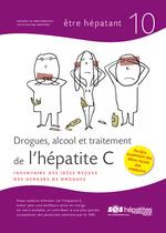 Drogues, alcool et traitement de l'hépatite C : inventaire des idées reçues des usagers = Drogues, alcool et traitement de l'hépatite C : inventaire des idées reçues des médecins - application/x-pdf