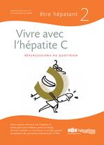 Vivre avec l'hépatite C : répercussions au quotidien - application/x-pdf