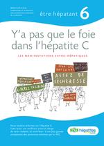Y'a pas que le foie dans l'hépatite C : les manifestations extra-hépatiques - application/x-pdf