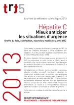 Hépatite C, mieux anticiper les situations d'urgence : greffe du foie, coinfection, nouvelles molécules anti-VHC - application/x-pdf