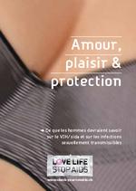 Amour, plaisir et protection : ce que les hommes devraient savoir sur le VIH/sida et sur les infections sexuellement transmissibles - application/x-pdf