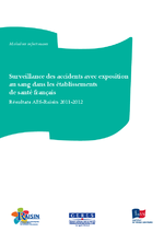 Surveillance des accidents avec exposition au sang dans les établissements de santé français : résultats AES-Raisin 2011-2012 - application/x-pdf