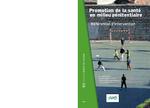 Promotion de la santé en milieu pénitentiaire - application/x-pdf
