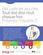 Messages clés sur l'hépatite C Pas juste les aiguilles, tout doit être neuf chaque fois : prévenez l'hépatite C - application/x-pdf