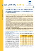 Bulletin de santé n° 21 Suivi de l'infection à VIH/sida en Ile-de-France : des données localisées pour agir au plus près des populations et réduire les inégalités - application/x-pdf