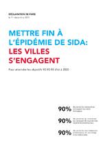 Déclaration de Paris : mettre fin à l'épidémie de sida, les villes s'engagent pour atteindre les objectifs 90-90-90 d'ici à 2020 - application/x-pdf
