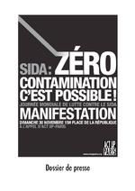 Sida, zéro contamination, c'est possible ! : Journée mondiale de lutte contre le sida, dossier de presse - application/x-pdf