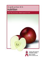 Un guide pratique de la nutrition pour les personnes vivant avec le VIH - application/pdf