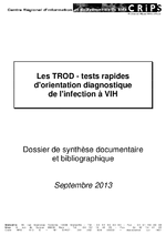 Les TROD tests rapides d'orientation diagnostique de l'infection à VIH - application/pdf