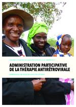 Administration participative de la thérapie antirétrovirale : expériences de Médecins sans Frontières - application/pdf