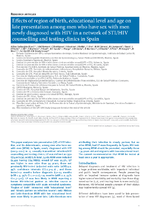 Effects of region of birth, educational level and age on late presentation among men who have sex with men newly diagnosed with HIV in a network of STI/HIV counselling and testing clinics in Spain - application/pdf