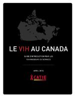 Le VIH au Canada : guide d'introduction pour les fournisseurs de services - application/pdf