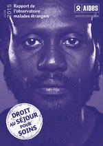 droit-sejour-soins-rapport-observatoire-malades-etrangers - application/pdf