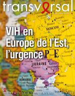 Transversal n° 80  VIH en Europe de l'Est, urgence - application/pdf