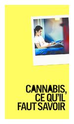 Cannabis, ce qu'il faut savoir : le cannabis est une réalité - application/pdf