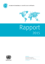 Rapport 2015 de l'organe international de contrôle des stupéfiants - application/pdf