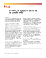 Le VPH, la dysplasie anale et le cancer anal - application/pdf