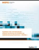 Synthèse des connaissances : actions novatrice en matière de sustances psychoactives illicites - application/pdf