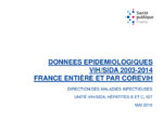 Données épidémiologiques VIH/sida 2003-2014 : France entière et par Corevih - application/pdf