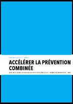 Accélérer la prévention combinée afin de réduire les nouvelles infections VIH à moins de 500 000 d'ici à 2020 - application/pdf