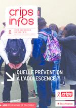 Crips Infos n° 16 Quelle prévention à l'adolescence ? - application/pdf