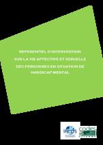 Référentiel d'intervention sur la vie affective et sexuelle des personnes en situation de handicap mental - application/pdf