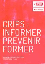 Crips_informer-prevenir_former_bilan_activites_Crips_2010-2015 - application/pdf
