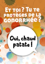 et-toi-tu-te-proteges-gonorrhee-oui-chaud-patate - application/pdf