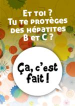 et-toi-tu-te-proteges-hepatites-B-C-ca-c-est-fait - application/pdf