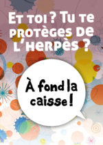 et-toi-tu-te-proteges-herpes-a-fond-caisse - application/pdf